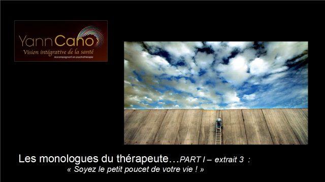 Les monologues du thérapeute – Part I – extrait 3