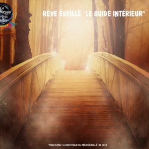 Rêve éveillé Le Guide Intérieur